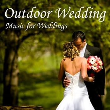 Outdoor Wedding - Music for Weddings