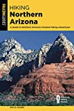 Hiking Northern Arizona (State Hiking Guides Series)