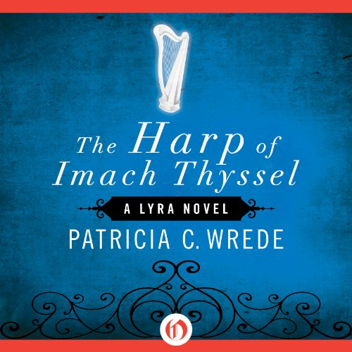 The Harp of Imach Thyssel audiobook cover art