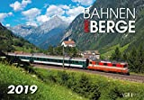 Bahnen und Berge 2019: Kalender 2019 - VG-Bahn