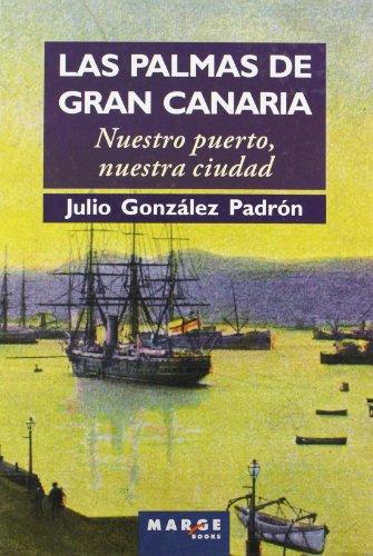 Las Palmas de Gran Canaria: Nuestro puerto, nuestra ciudad: 0 (Ítaca)