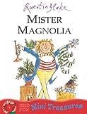 Mister Magnolia (Mini Treasure)
