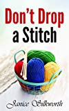 Don't Drop a Stitch (Of Love and Laughter Book 2) (English Edition)