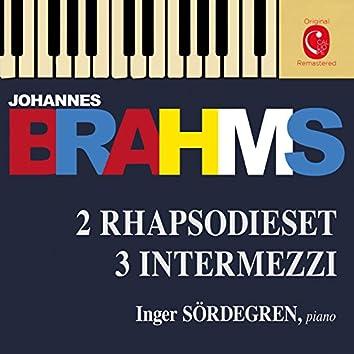 Brahms: 2 Rhapsodies, Op. 79, 3 Intermezzi, Op. 117 & 6 Klavierstücke, Op. 118