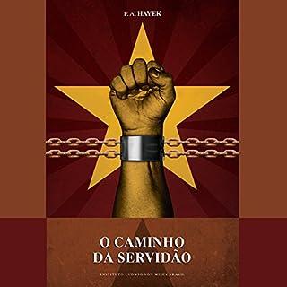 O Caminho da Servidão [The Road to Serfdom] audiobook cover art