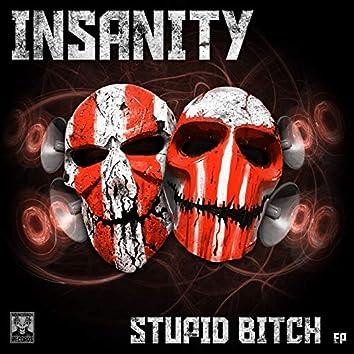 Stupid Bitch EP