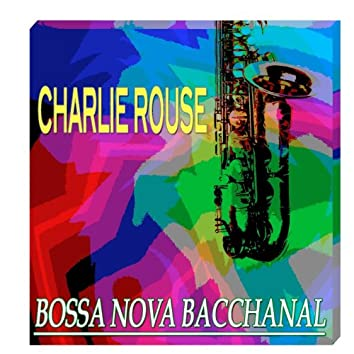 Bossa Nova Bacchanal (Original Remastered)