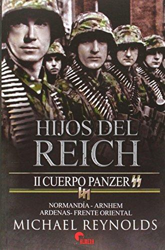 Hijos del Reich. II Cuerpo Panzer