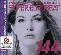 Super Eurobeat - Vol 144 by Super Eurobeat V.144 (2004-01-21)