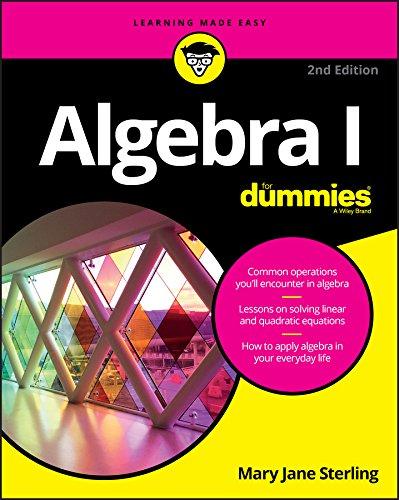 Algebra I For Dummies (For Dummies (Math & Science)) (English Edition)