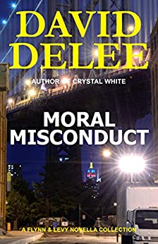 Moral Misconduct (Flynn & Levy Book 1) by [David DeLee]