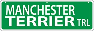 Imagine This Manchester Terrier Street Sign