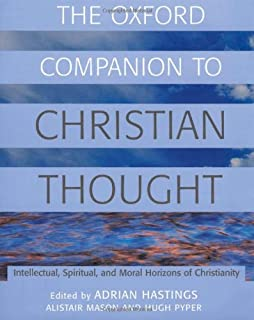 The Oxford Companion to Christian Thought (Oxford Companions)