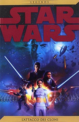 Star Wars Legends 32 - L`attacco dei cloni