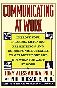 Communicating at Work by [Tony Alessandra]