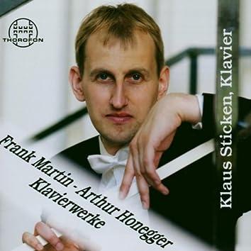 Frank Martin, Arthur Honegger: Klavierwerke