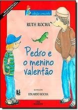 Pedro e o Menino Valentão