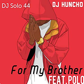 For My Brother Remix