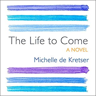 The Life to Come audiobook cover art