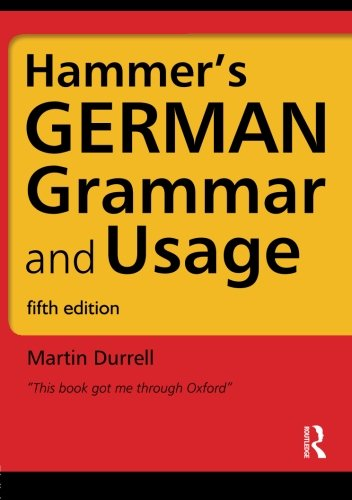 Hammer's German Grammar and Usage (5th Edition)