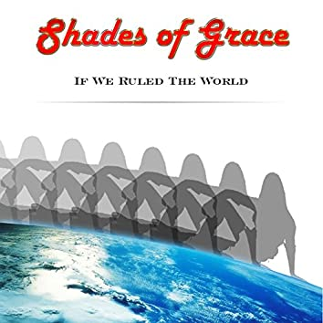 If We Ruled The World