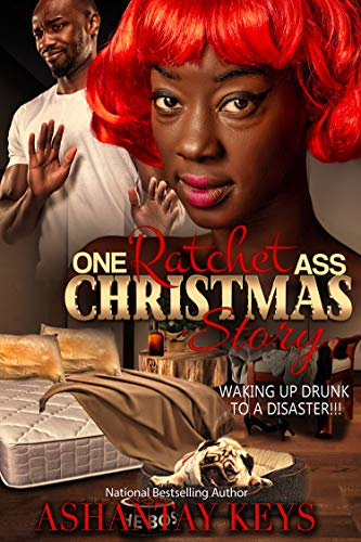 One Ratchet Ass Christmas Story