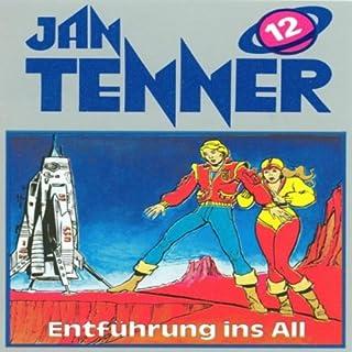 Entführung ins All (Jan Tenner Classics 12) Titelbild