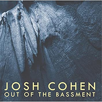 Out of the Bassment