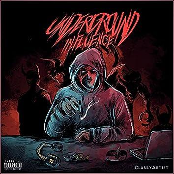 Underground Influence