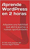 Curso Tutorial WordPress: Adquiere una habilidad que abrirá puertas a nuevas oportunidades