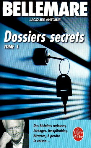 Dossiers secrets, tome 1