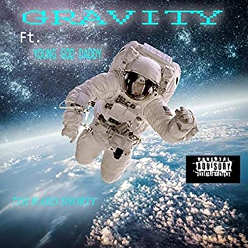 Gravity (feat. Young God Daddy)