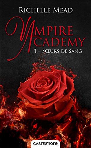 Sœurs de sang: Vampire Academy, T1
