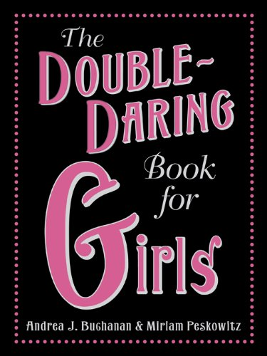 The Double-Daring Book for Girls (English Edition)