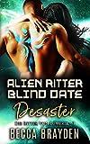 Alien Ritter Blind Date Desaster (Die Ritter von Lumeria 3)