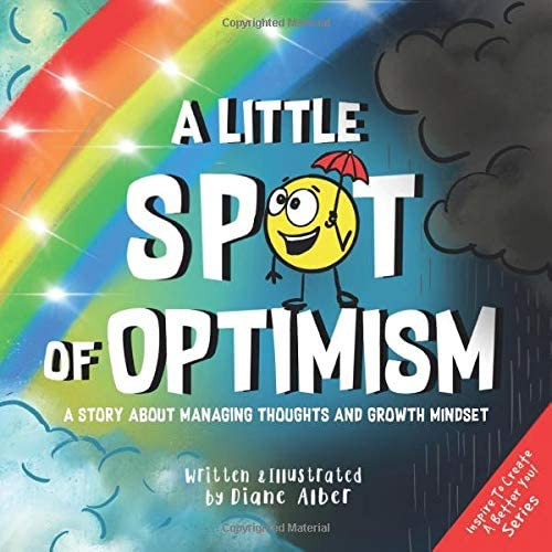 A Little SPOT of Optimism A Story About Managing Thoughts And Growth Mindset product image