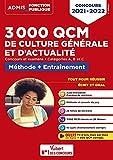 3000 QCM de culture générale et d'actualité - Méthode et entraînement -Catégories A, B et C - Concours 2021 (2021)