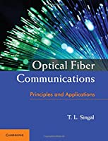 Optical Fiber Communications: Principles and Applications Front Cover