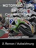 Motorrad: British Superbike Championship - Brands Hatch GP - 2. Rennen