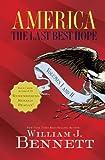 America: The Last Best Hope Volumes I and II