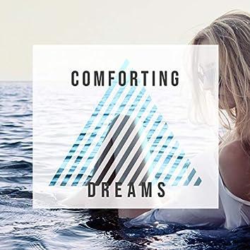 Comforting Dreams