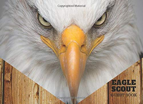 Eagle Scout Guest Book: Ceremony Guest Book With Spaces for Name, Best Wishes & Gift Log, Bald Eagle Cover, Elite Guest Book
