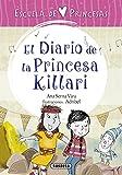 El diario de la princesa Killari (Escuela de princesas)