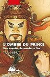 L'ombre du prince - Une enquête du mandarin Tân