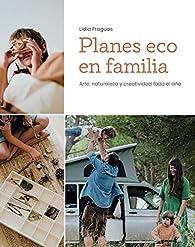 Planes eco en familia par Lídia Fraguas