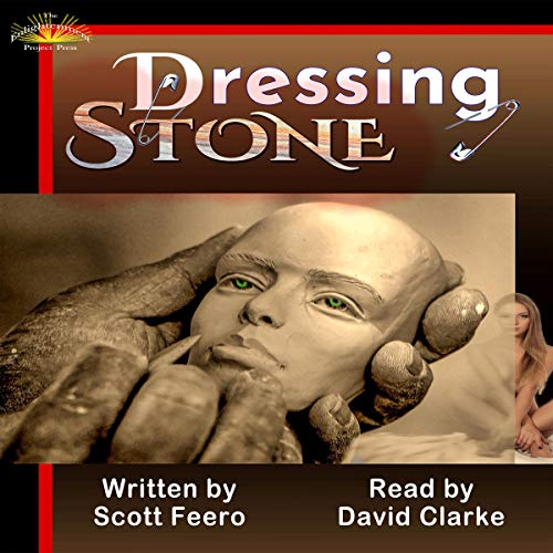 Dressing Stone: A Post-Postmodern Picaresque cover art