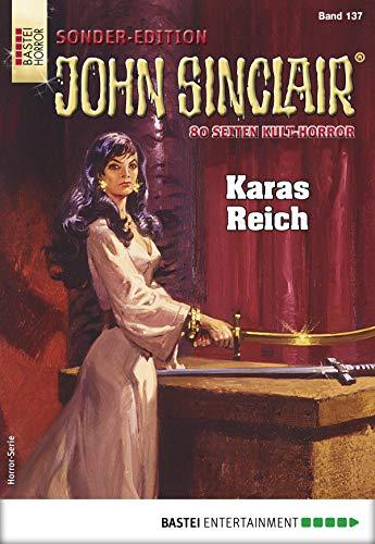 John Sinclair Sonder-Edition 137 - Horror-Serie: Karas Reich