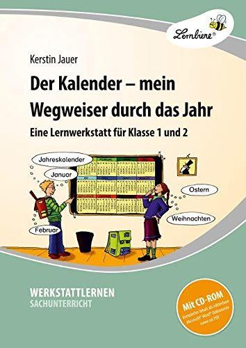 Der Kalender - mein Wegweiser durch das Jahr (Set): Grundschule, Sachunterricht, Klasse 1-2