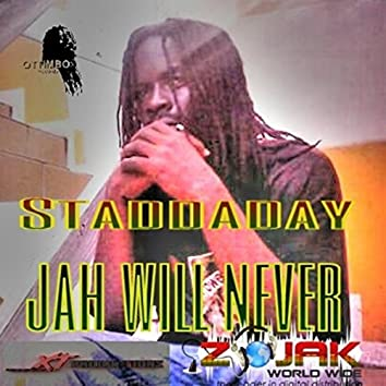 Jah Will Never Give Up On You - Single