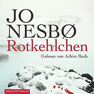 Rotkehlchen     Harry Hole 3              Autor:                                                                                                                                 Jo Nesbø                               Sprecher:                                                                                                                                 Achim Buch                      Spieldauer: 7 Std. und 25 Min.     516 Bewertungen     Gesamt 4,3